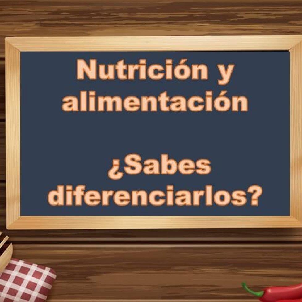 Nutrición y alimentación,¿ los diferencias?